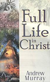 Full Life in Christ 3962826