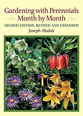 Gardening with Perennials Month by Month 9780881926347