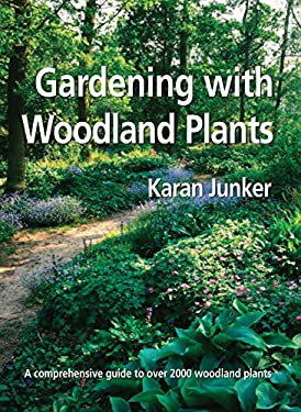 Gardening with Woodland Plants 9780881928211