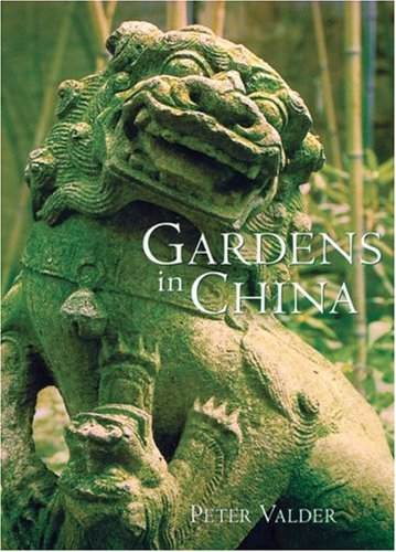 Gardens in China 9780881925555