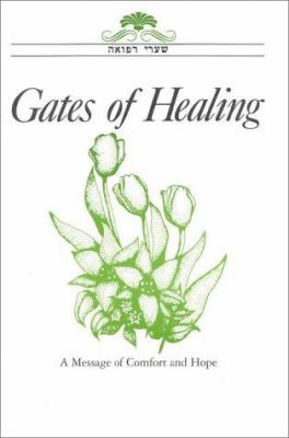 Gates of Healing: A Meddage of Comfort and Hope- Large Print Edition 9780881230130
