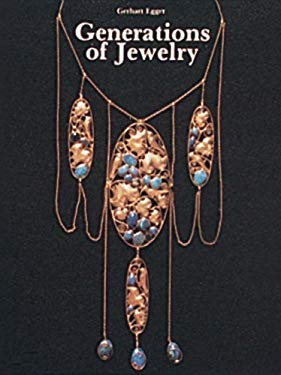 Generations of Jewelry from the 15th Through the 20th Century 9780887401244