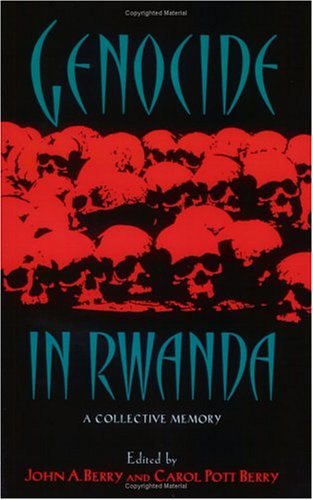 Genocide in Rwanda: A Collective Memory 9780882582023