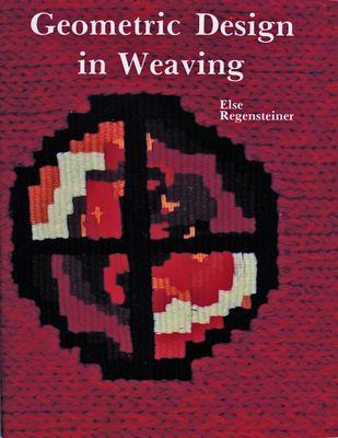Geometric Design in Weaving 9780887400780