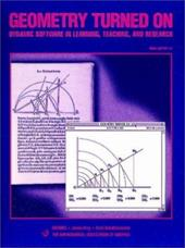 Geometry Turned on: Dynamic Software in Learning, Teaching, and Research 3963670