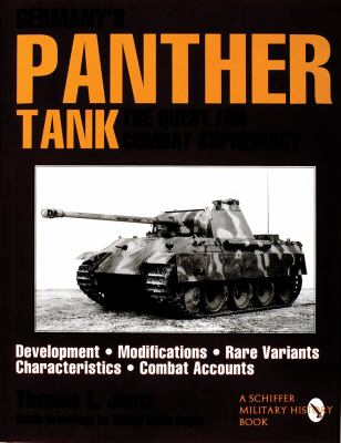 Germanys Panther Tank: The Quest for Combat Supremacy 9780887408120
