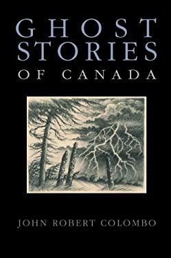 Ghost Stories of Canada 9780888822222