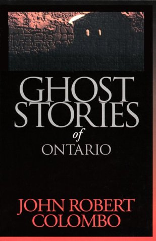 Ghost Stories of Ontario 9780888821768