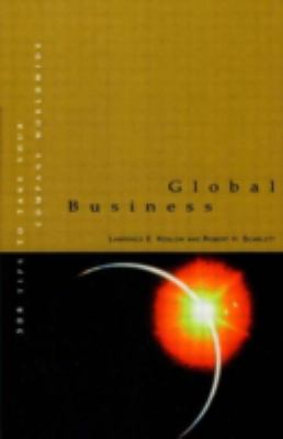 Global Business: 308 Tips to Take Your Company Worldwide 9780884157533