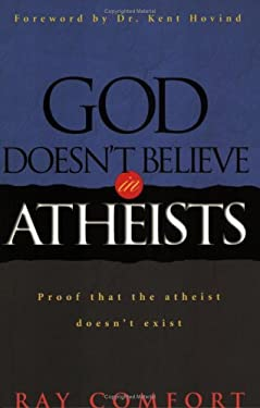 God Doesn't Believe in Atheists 9780882709222