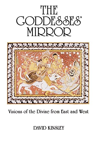 Goddesses Mirror: Visions of the Divine from East and West 9780887068362