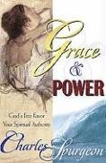 Grace and Power - Spurgeon, Charles Haddon