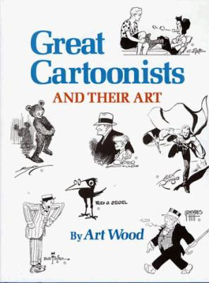 Great Cartoonists and Their Art 9780882894768
