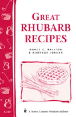 Great Rhubarb Recipes 9780882666556