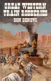 Great Western Train Robberies. 3988075