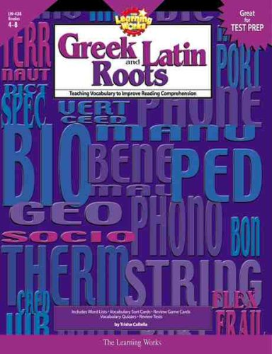 Greek and Latin Roots, Gr. 4-8