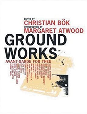 Ground Works: Avant-Garde for Thee 9780887846915