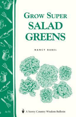 Grow Super Salad Greens 9780882662855