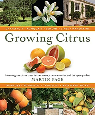 Growing Citrus: The Essential Gardener's Guide 9780881929065