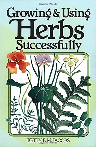 Growing & Using Herbs Successfully 9780882662497