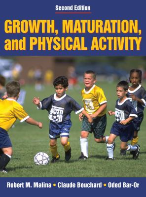 Growth, Maturation & Physical Activity - 2e 9780880118828