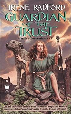Guardian of the Trust: Merlin's Descendants #2 9780886779955