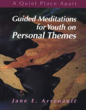 Guided Meditations for Youth on Personal Themes 9780884893479