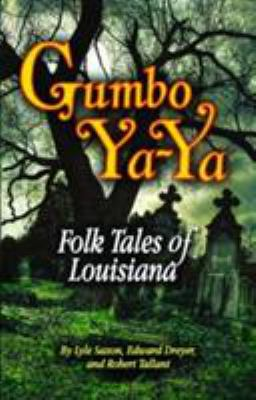 Gumbo YA-YA: Folk Tales of Louisiana 9780882896458