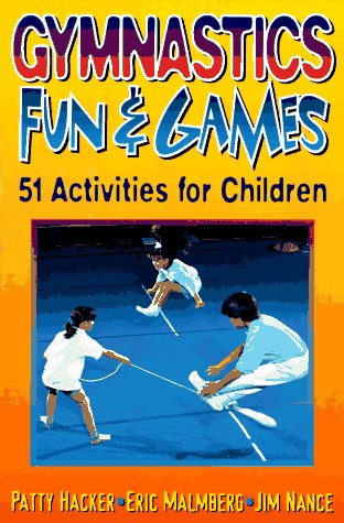 Gymnastics Fun and Games: 51 Activities for Children 9780880115575