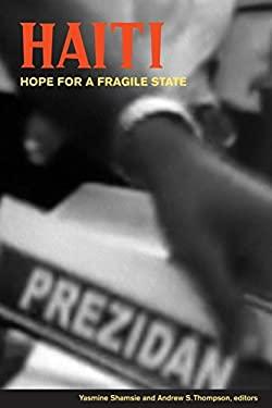 Haiti: Hope for a Fragile State 9780889205109