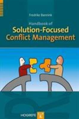 Handbook of Solution-Focused Conflict Management 9780889373846