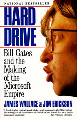 Hard Drive: Bill Gates and the Making of the Microsoft Empire 9780887306297