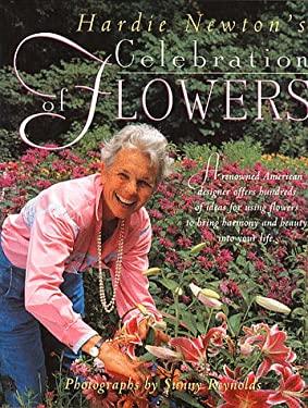 Hardie Newton's Celebration of Flowers 9780882669977