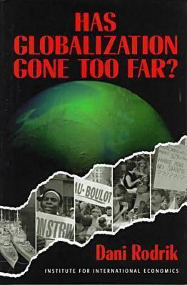 Has Globalization Gone Too Far? 9780881322439