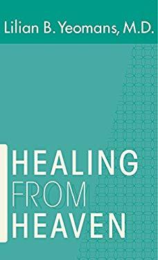 Healing from Heaven 9780882437309