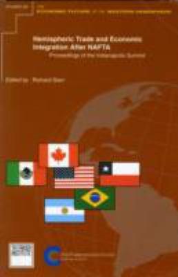 Hemispheric Trade and Economic: Integration After NAFTA 9780889751514