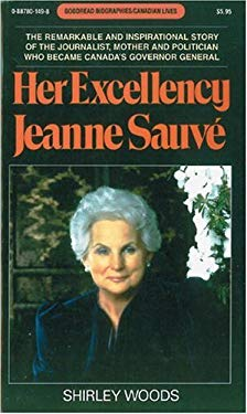 Her Excellency Jeanne Sauv? 9780887801495