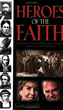 Heroes of Faith 9780882709345