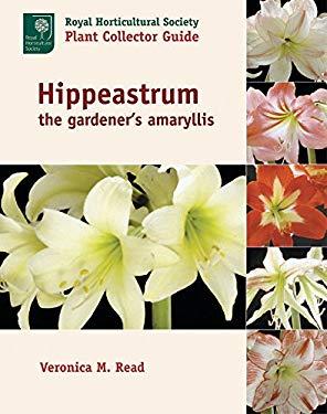 Hippeastrum: The Gardener's Amaryllis 9780881926392