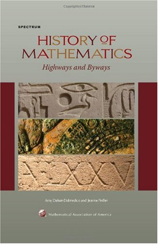 History of Mathematics: Highways and Byways 9780883855621