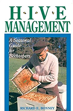 Hive Management: A Seasonal Guide for Beekeepers 9780882666372