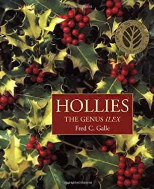 Hollies: The Genus