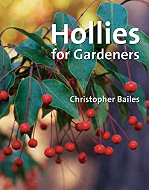 Hollies for Gardeners 9780881927740