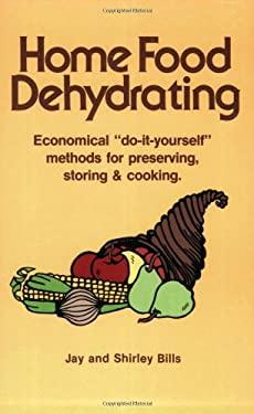 Home Food Dehydrating 9780882900353