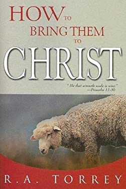 How to Bring Them to Christ 9780883681763