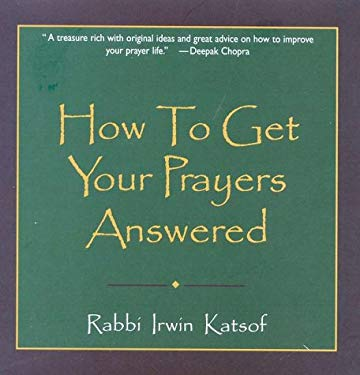 How to Get Your Prayers Answer 9780883910092