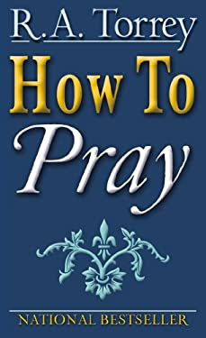How to Pray 9780883681336