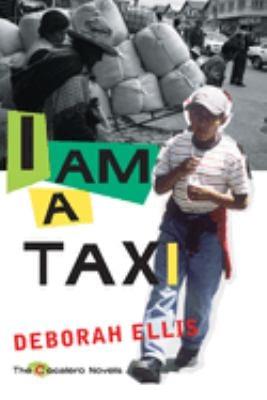 I Am a Taxi 9780888997364
