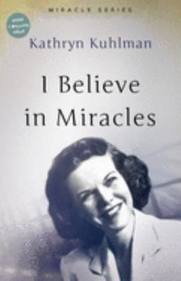 I Believe in Miracles 9780882706573