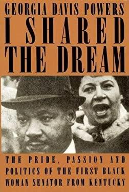 I Shared the Dream 9780882821276
